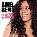 Amel Bent - Tu veux ou tu veux pas