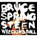 Bruce Springsteen &quot;The Boss&quot; - Wrecking ball