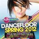 Compilation - Fun dancefloor spring 2012