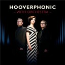 Hooverphonic - With orchestra