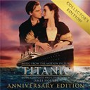 James Horner - Titanic: original motion picture soundtrack - collector's anniversary edition