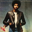 Stanley Clarke - Modern man