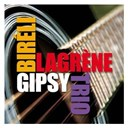 Bir&eacute;li Lagr&egrave;ne - Gipsy trio