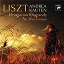 Andrea Kauten - Hungarian rhapsody no. 14 in f minor, s. 244