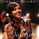 Jessica Mauboy - Gotcha