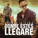 Alexis &amp; Fido - Donde est&eacute;s llegar&eacute;