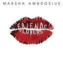 Marsha Ambrosius - Friends & lovers