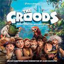 Alan Silvestri - The croods