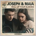 Joseph / Maia - Roll up your sleeves
