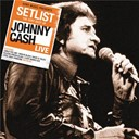 Johnny Cash - Setlist: the very best of johnny cash live