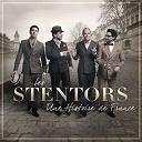 Les Stentors - Une histoire de france