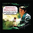 Armando Manzanero - Qué bonito viven los enamorados