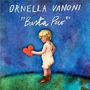 Ornella Vanoni - Basta poco