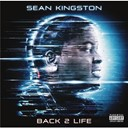 Sean Kingston - Back 2 life