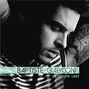 Baptiste Giabiconi - Un homme libre