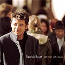 Patrick Bruel - Lequel de nous