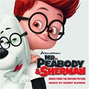 Compilation - Mr. Peabody & Sherman (Music from the Motion Picture)(Bonus Track)