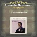 Armando Manzanero - Mi primera grabación