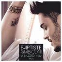 Baptiste Giabiconi - Je t'emmène avec moi