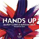 Ellroy Clerk & Russian Nick - Hands up