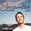 Peter Hollens - Sleepwalking