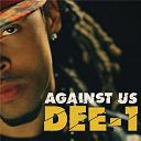 Dee-1 - Against us