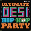 Compilation - Ultimate desi hiphop party
