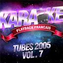 Karaoké Playback Français - Tubes 2005 vol. 7