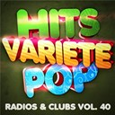 Hits Variété Pop - Hits Variété Pop Vol. 40 (Top Radios & Clubs)