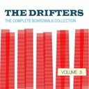 The Drifters - The drifters: the complete boardwalk collection, vol. 3