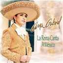 Ana Gabriel - La reina canta a mexico