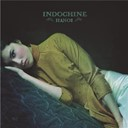 Indochine - Hano&iuml;