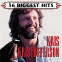 Kris Kristofferson - 16 biggest hits : kris kristofferson