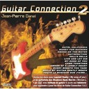 Jean-Pierre Danel / Laurent Voulzy / Marvin Hank / Pascal Danel - Guitar connection 2