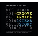 Groove Armada - 10 year story