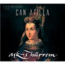 Can Atilla - Ask-i hürrem