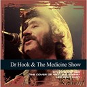 Dr Hook / The Medicine Show - Collections