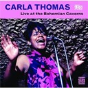 Carla Thomas / Rufus Thomas - Live at the bohemian caverns