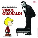 Vince Guaraldi - The definitive vince guaraldi
