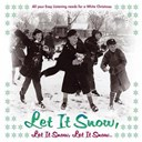 Carol Sloane / Charlie Byrd / Dennis Rowland / Eden Atwood / Jeannie Cheatham / Jimmy Cheatham / Marlena Shaw / Mary Haskell / Mary Stallings / Mel Tormé / Michael Feinstein / Rosemary Clooney / Scott Hamilton / Susannah Mc Corkle / The Sweet Baby Blues Band / Toni Braxton - Let it snow, let it snow, let it snow