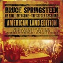 Bruce Springsteen &quot;The Boss&quot; - We shall overcome  the seeger sessions american land edition