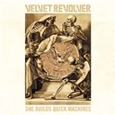 Velvet Revolver - She builds quick machines
