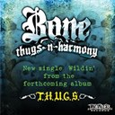 Bone Thugs-N-Harmony - Wildin'
