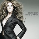Céline Dion - Taking chances