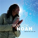 Yannick Noah - Donne-moi une vie