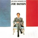 Joe Dassin - Les deux mondes de joe dassin
