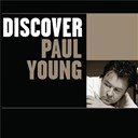 Paul Young - Discover paul young