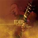 Idir - Entre sc&egrave;nes et terre