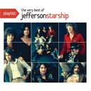 Jefferson Starship - Playlist: the very best of jefferson starship