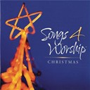 Songs 4 Worship - Songs 4 Worship: Christmas